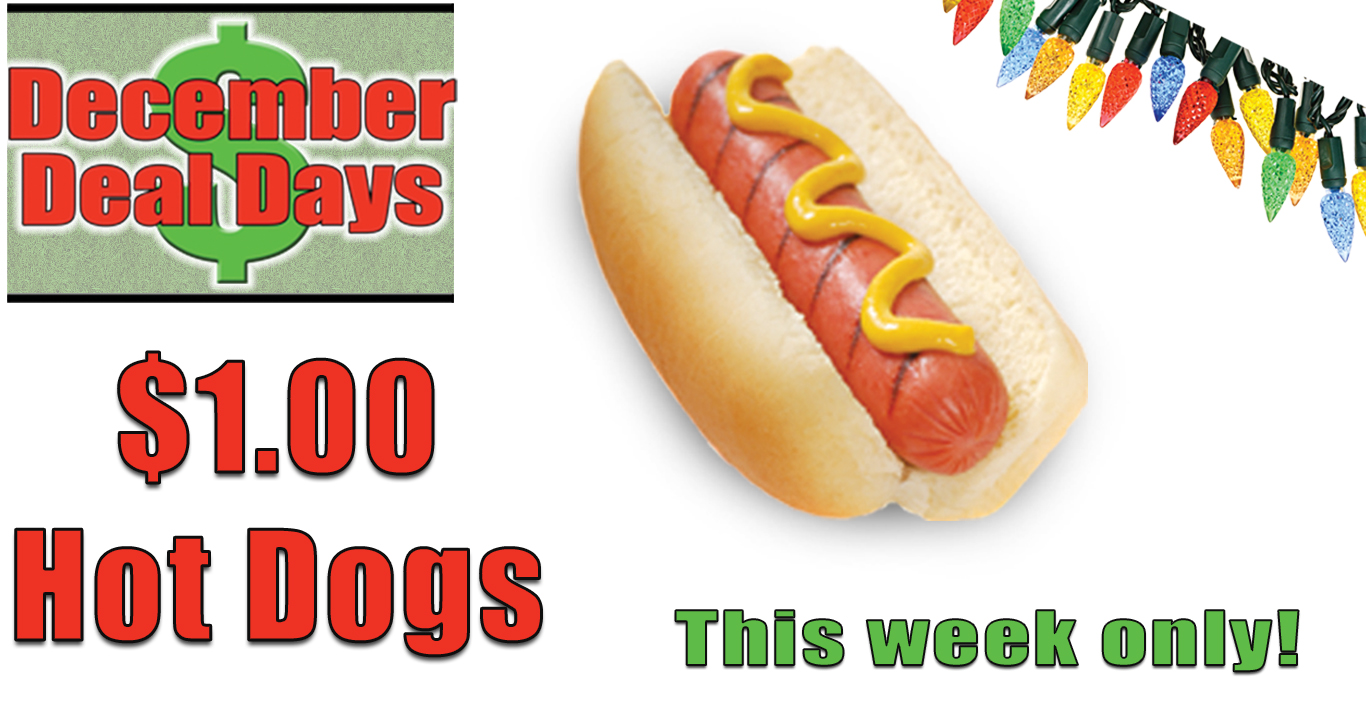 Deal Days: $1 Hot Dogs