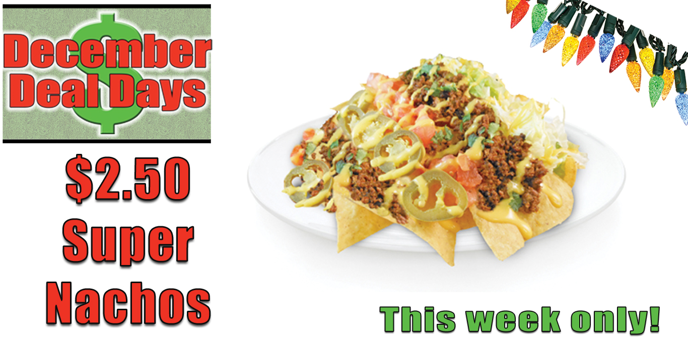 Deal Days-Super Nachos